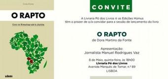 """Lançamento do livro """"O Rapto"""", 8 de Maio"""