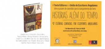 """Lançamento do livro """"Estórias Além do Tempo"""" da União dos Escritores Angolanos – 7 Novembro"""