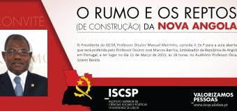 Aula Aberta com o Senhor Embaixador da República de Angola – Professor Doutor José Marcos Barricas