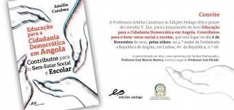 """Lançamento do livro """"Educação para a Cidadania Democrática em Angola"""", de A. Cazalma, 6 Novembro"""