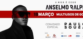Anselmo Ralph – Gondomar – 18 Março