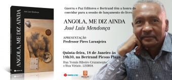 """Lançamento do livro """"Angola, Me Diz Ainda"""", de José Luís Mendonça – 18 Janeiro – 18h30"""