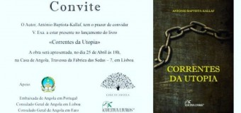 "Lançamento do livro ""Correntes da Utopia"" de António Baptista Kallaf – 25 Abril"