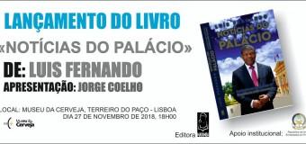 """Lançamento do livro """"Notícias do Palácio"""" de Luís Fernando"""
