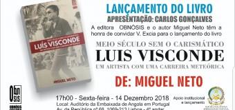 """Lançamento do livro """"Meio século sem o carismático Luís Visconde"""", de Miguel Neto – 14 Dezembro"""