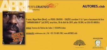 """Lançamento do livro """"Sarrabulhada II"""", de Miguel Neto – 30 Abril"""